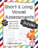 Short and Long Vowel Assessment Bundle