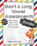 Short and Long Vowel Assessment Bundle