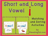 Short and Long Vowel I - Differentiated Matching and Sorting Activities