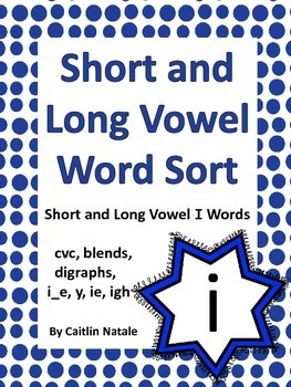 Short and Long Vowel I Word Sort