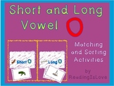 Short and Long Vowel O - Differentiated Matching and Sorting Activities