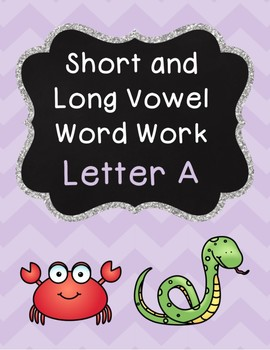 Short and Long Vowel Pack - Letter A