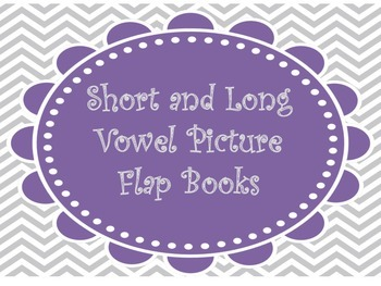 Short and Long Vowel Picture Flap Books