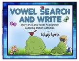 Short and Long Vowel Search and Write - Quick and Easy Literacy Centers