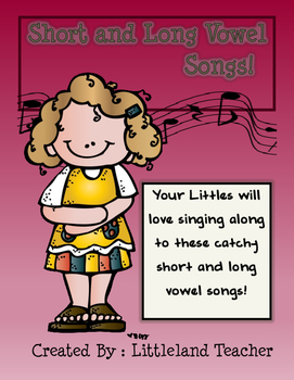 Short and Long Vowel Songs!