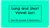 Short and Long Vowel Sort (A, E, I, O, U / Real pictures vs. clipart)