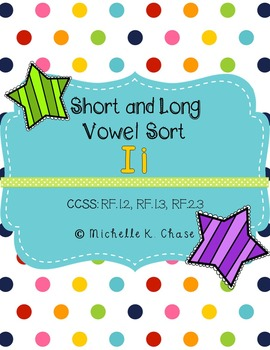 Short and Long Vowel Sort (Ii) {Common Core Aligned}