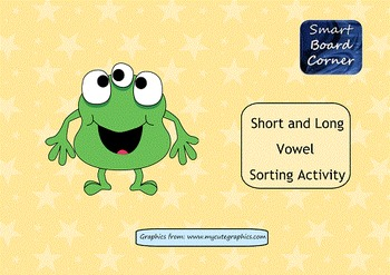 Short and Long Vowel Sorting Activity SMART Board Lesson