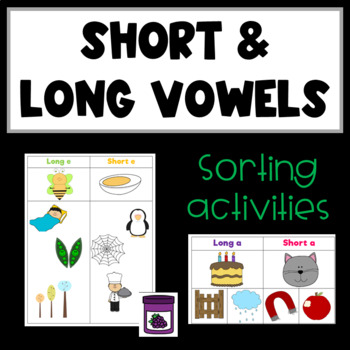 Short and Long Vowel Sorting Activities