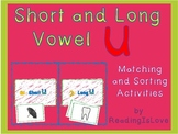 Short and Long Vowel U - Differentiated Matching and Sorting Activities