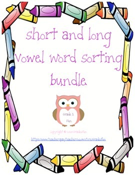 Short and Long Vowel Word Sorting Bundle