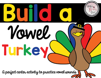 Short and Long Vowels: Build a Vowel Turkey