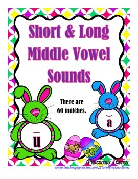 Short and Long Middle Vowel Sounds - Bunnies