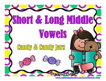 Short and Long Vowels - Candy and Candy Jars