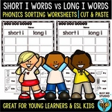 Short and Long Vowels Sort | Short I or Long I Worksheets