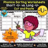 Short and Long Vowels Sort | Short U or Long U Worksheets