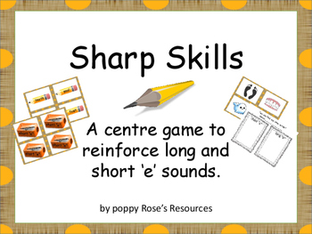 Short and  Long e Sounds Sharp Skills