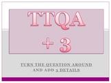 Short answer response / TTQA + 3 / Turn the Question Around