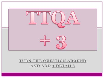 Short answer response / TTQA + 3 / Turn the Question Around