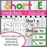 Short E Worksheets - Short E Activities