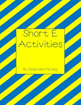 Short e Activities