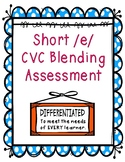 Short /e/ CVC Blending Assessment