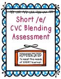 Short /e/ CVC Blending Assessment