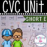 Short e CVC Unit and Word Work - with interventions