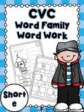 Short e Word Family Word Work