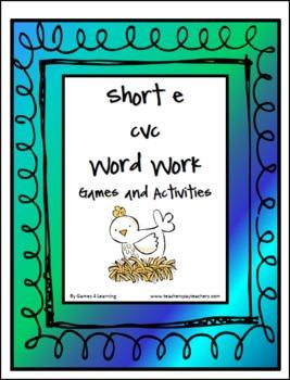 Short e CVC Word Work Activities and Games