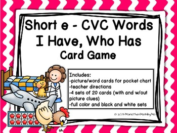 Short e CVC Words I Have, Who Has Card Game {CCSS aligned}