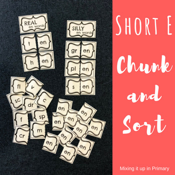 Short e - Chunk and Sort