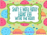 Short e Easter Egg Write the Room Activity! ed, en, and et