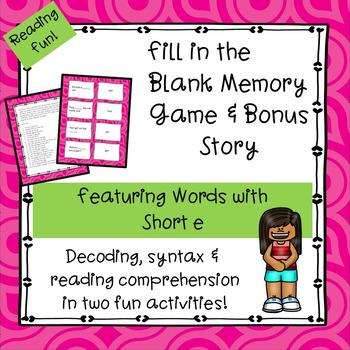 Short e Fill-in-the-Blank Memory Game & Bonus Story