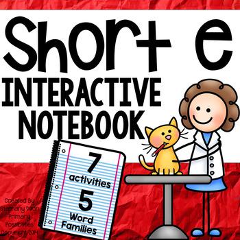 Short Vowel Interactive Notebook Short e
