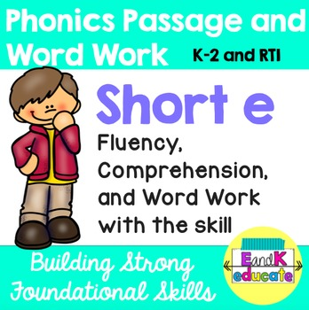 Short e Phonics Passage and Word Work