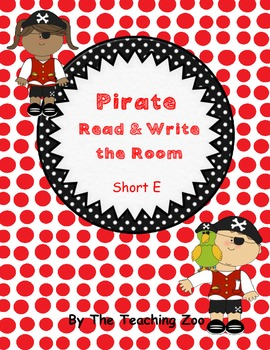 Short e Pirate Read & Write the Room {Real & Nonsense!}