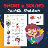 Short e Sound Worksheets