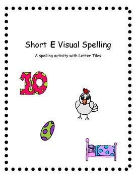 Short e Spelling Task