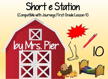 Short e Station (Compatible with Journeys First Grade Lesson 4)