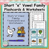 """Short """"e"""" Vowel Family Flashcards and Worksheets"""