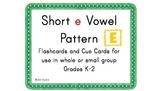 Short e Vowel Pattern Cards