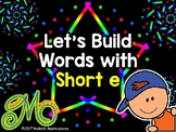 Short e Word Building - Interactive PowerPoint
