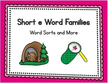 Short e Word Families - Word Sorts and More