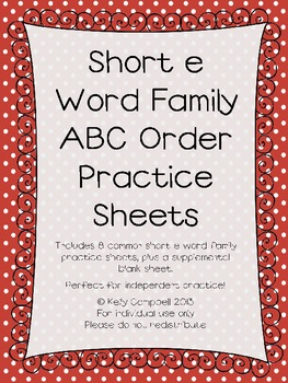 Short e Word Family ABC Order Practice Sheets