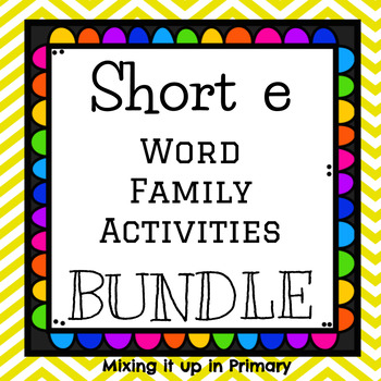 Short e Word Family Activities BUNDLE!