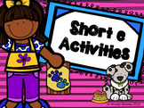 Short e Activities - Interactive Book Included!