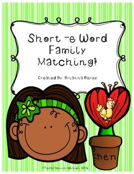 Short -e Word Family Matching