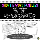 Short e Word Family No Prep Worksheets