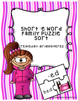 Short -e Word Family Puzzle Sort